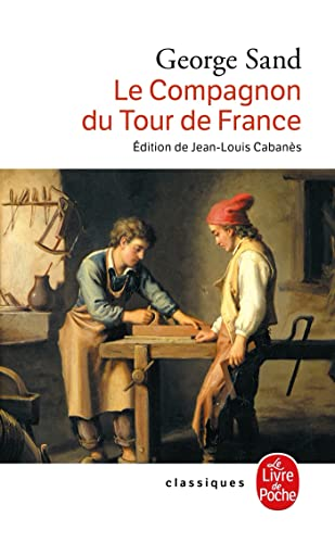 Le Compagnon du tour de France (French Edition)