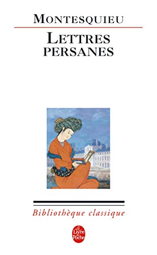 Lettres persanes: Charles-Louis Montesquieu