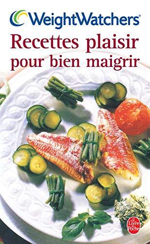 Recettes plaisir pour bien maigrir (9782253081784) by Liégeois, Véronique; Barthassat, Martine; Rieul, Josette; Weight Watchers International; Duret-Gossart, Francine
