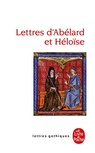 9782253082255: Lettres D Abelard Et Heloise (Ldp Let.Gothiq.) (English and French Edition)