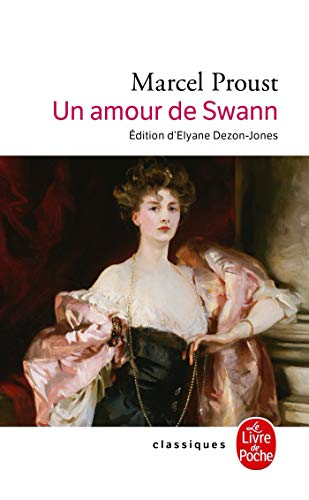 9782253082279: Un Amour de Swann (Ldp Classiques) (English and French Edition)