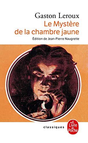 9782253082309: Le Mystere de La Chambre Jaune (Ldp Classiques) (English and French Edition)