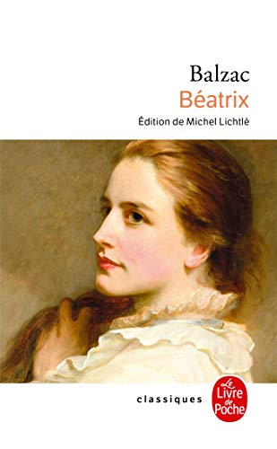 Beatrix (French Edition) (2253082317) by Balzac, Honore de