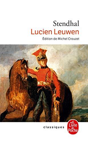 Lucien Leuwen (Ldp Classiques) (French Edition): Stendhal