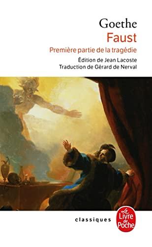 Faust : Première partie de la tragédie: J. W. von