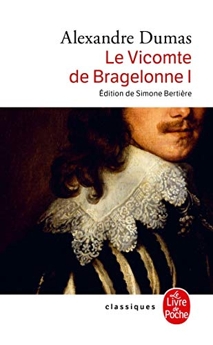 9782253082392: Le Vicomte de Bragelonne T01 (Ldp Classiques) (French Edition)