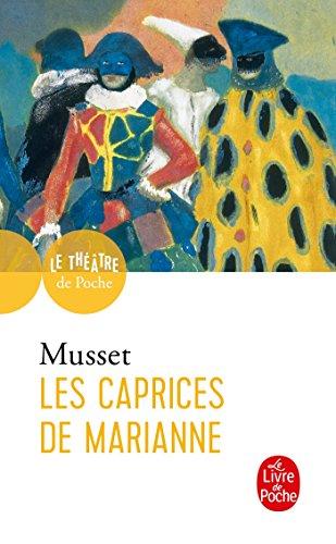 Les Caprices de Marianne: Musset (de), Alfred