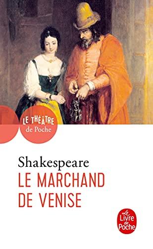 Le Marchand de Venise: Shakespeare, William