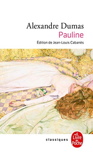 Pauline: Alexandre Dumas