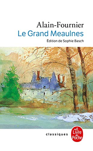 9782253082644: Le Grand Meaulnes (Le Livre de Poche) (French Edition)