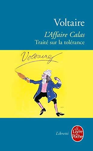 L'affair Calas: Traite Sur La Tolerance (Ldp: Voltaire