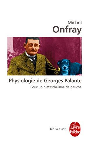 9782253082705: Physiologie de Georges Palante : Pour un nietzschéisme de gauche