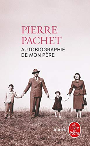 9782253082873: Autobiographie de mon pere (Le Livre de Poche Biblio)