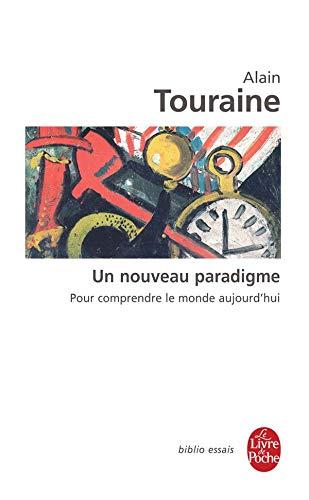 9782253082910: Un Nouveau Paradigme: Pour Comprendre le Monde D'Aujourd'hui (Le Livre de Poche) (French Edition)