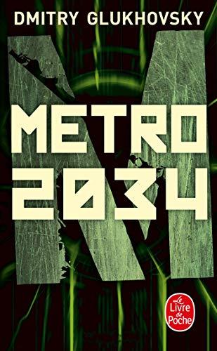 Métro 2034: Dmitry Glukhovsky
