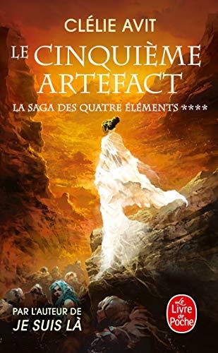 9782253083689: Le cinquième Artefact (La Saga des quatre éléments, Tome 4)