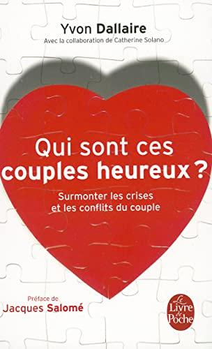9782253084105: Qui Sont Ces Couples Heureux (Ldp Dev Person) (French Edition)