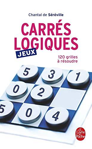 Carres Logiques (Ldp Loisirs Jeu) (French Edition): De Sereville, C.