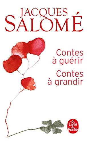 9782253084372: Contes A Guerir Contes A Grandir (Le Livre de Poche)