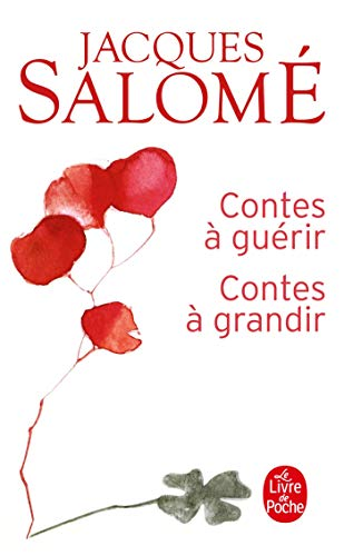 9782253084372: Contes A Guerir Contes A Grandir (Le Livre de Poche) (French Edition)
