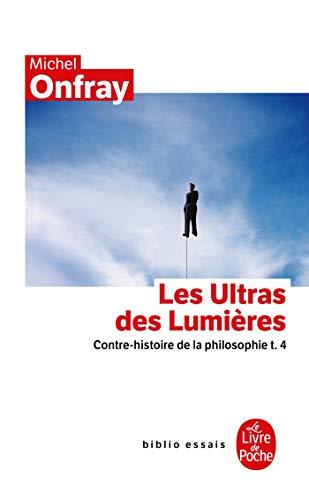 9782253084457: Les Ultras Des Lumieres (Ldp Bib.Essais) (French Edition)
