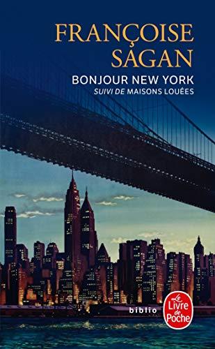 9782253084587: Bonjour New York : Suivi de Maisons louées (Le Livre de Poche)