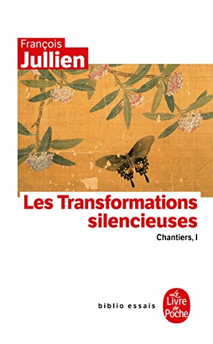 9782253084730: Les Transformations Silencieuses (Biblio Essais) (French Edition)