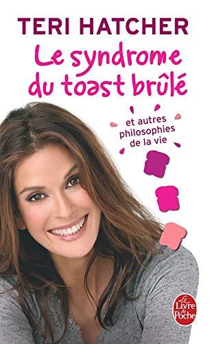 9782253084877: Le Syndrome Du Toast Brule Autres Philosophie (Ldp Cote Filles) (French Edition)