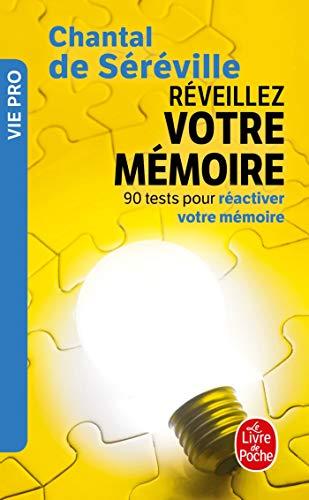 9782253085027: Réveillez votre mémoire : 90 tests pour réactiver votre mémoire