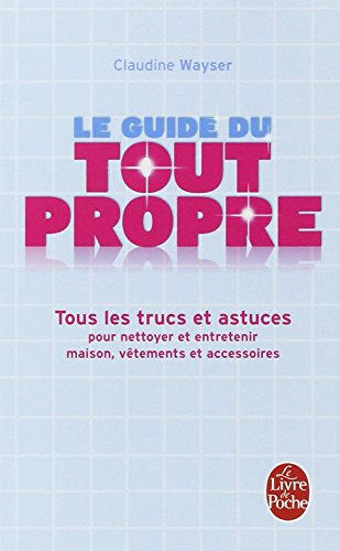 9782253085041: Le Guide Du Tout Propre (Ldp Loisirs Jeu) (French Edition)