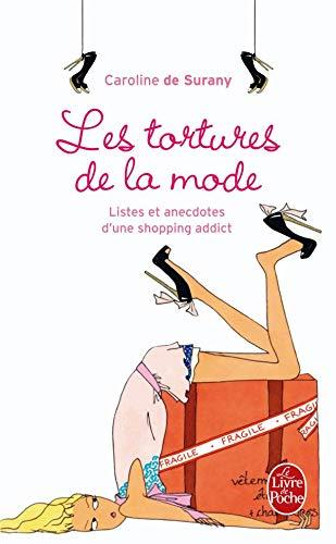 9782253085119: Les tortures de la mode : Listes et anecdotes d'une shopping addict