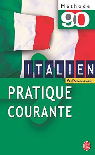 9782253085553: La pratique courante de l'italien