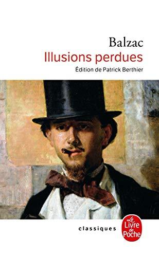 9782253085706: Illusions perdues (Classiques de Poche)