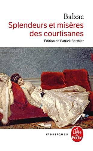 9782253085713: Splendeurs et misères des courtisanes (Classiques de Poche)
