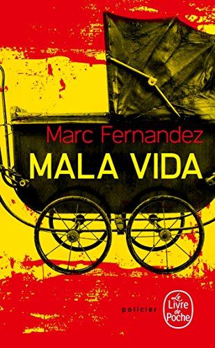 Mala Vida: Fernandez, Marc