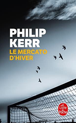 Le Mercato d'hiver (Le Mercato d'hiver, Tome 1) - Kerr, Philip