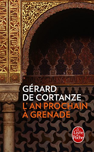 AN PROCHAIN À GRENADE (L'): CORTANZE G�RARD DE