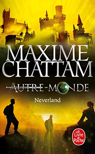 9782253087397: Neverland (Autre-Monde, Tome 6)