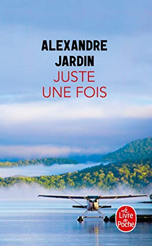9782253087496: Juste Une Fois (French Edition)