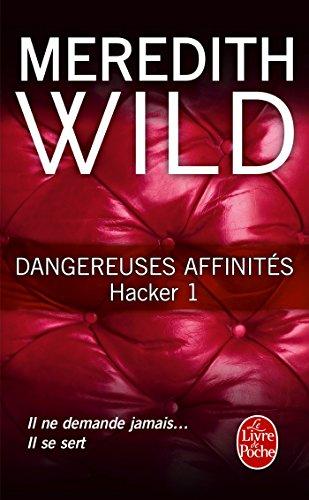 9782253087571: Dangereuses affinités (Hacker, Tome 1)