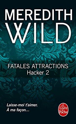 HACKER T.02 : FATALES ATTRACTIONS: WILD MEREDITH