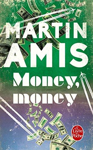 MONEY, MONEY: AMIS MARTIN