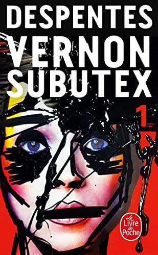 9782253087663: Vernon Subutex, Tome 1