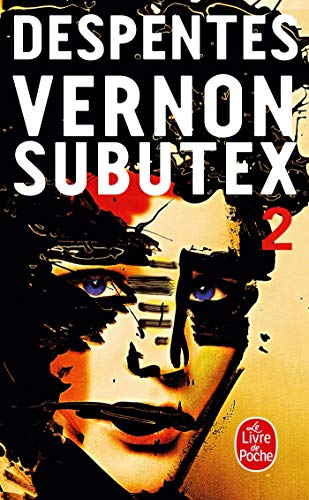 9782253087670: Vernon Subutex , Tome 2 (French Edition)