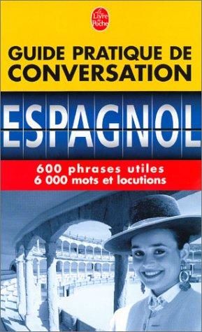 9782253087748: Guide Pratique De Conversation Espagnol (Spanish Edition)