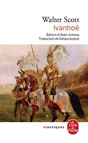 Ivanhoe (French Edition) (2253088994) by Sir Walter Scott