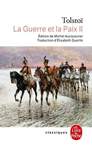 9782253089018: La Guerre et la Paix (La Guerre et la Paix, Tome 2) (Classiques)