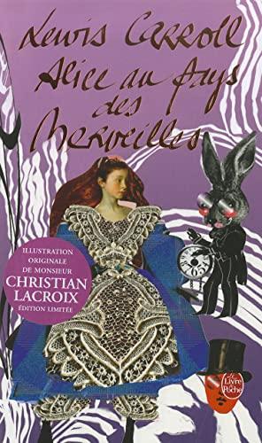 9782253089070: Alice au Pays des Merveilles - Édition Monsieur Christian Lacroix
