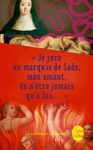 9782253089124: Je Jure Au Marquis de Sade, Mon Amant, de N'Etre Jamais Qu'a Lui (French Edition)