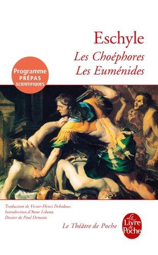 9782253089155: Les Choéphores, suivi de Les Euménides ( Programme Prépas Scientifiques)